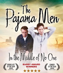 The Pajama Men: In the Middle of No One